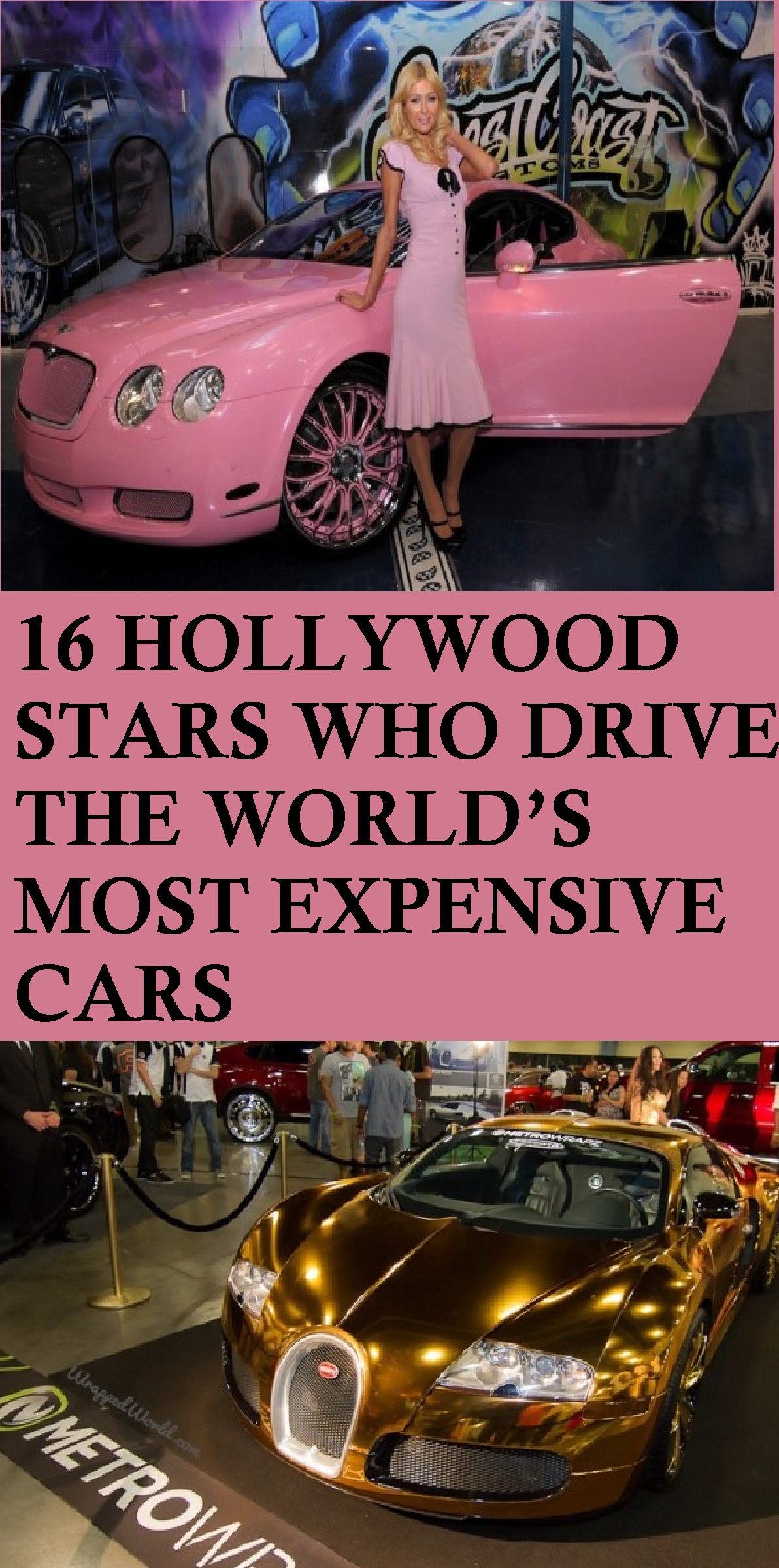 16 Hollywood Stars Who Drive The World's Most Expensive ...