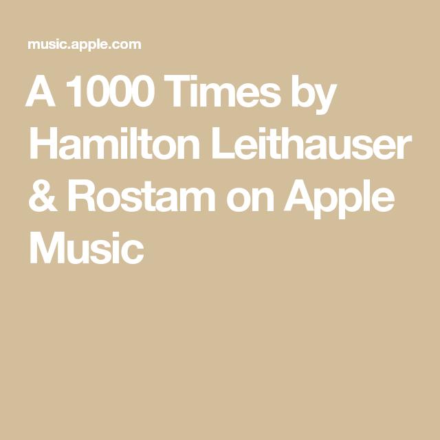 A 1000 Times by Hamilton Leithauser & Rostam on AppleMusic
