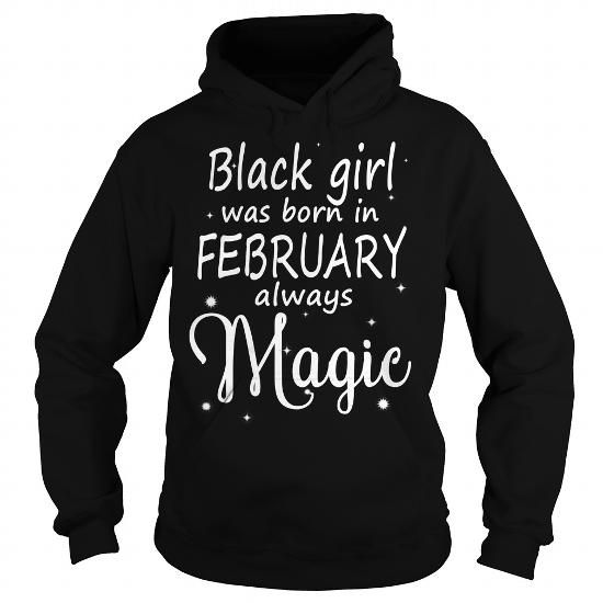 Awesome Tee Black Girls was born in february T shirts