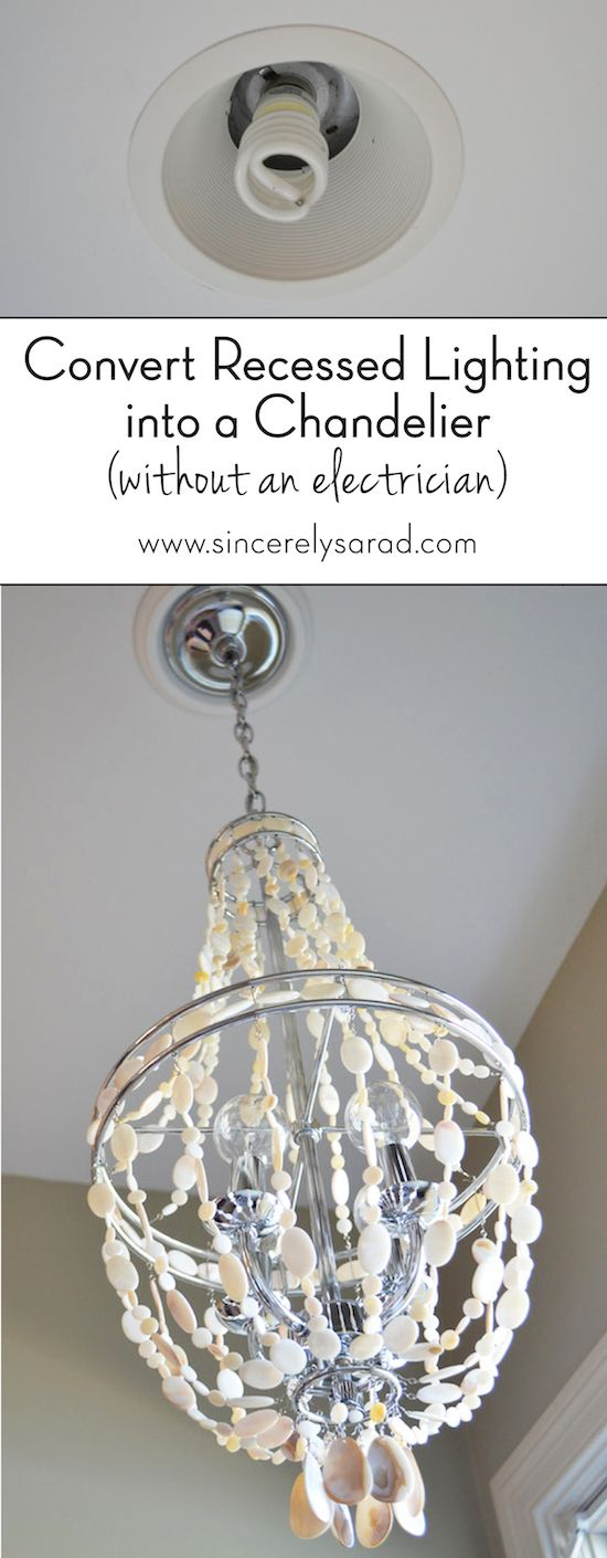 Transform recessed lighting pinterest chandeliers spotlight and heres how to change a recessed light or spotlight into a light fixture aloadofball Gallery