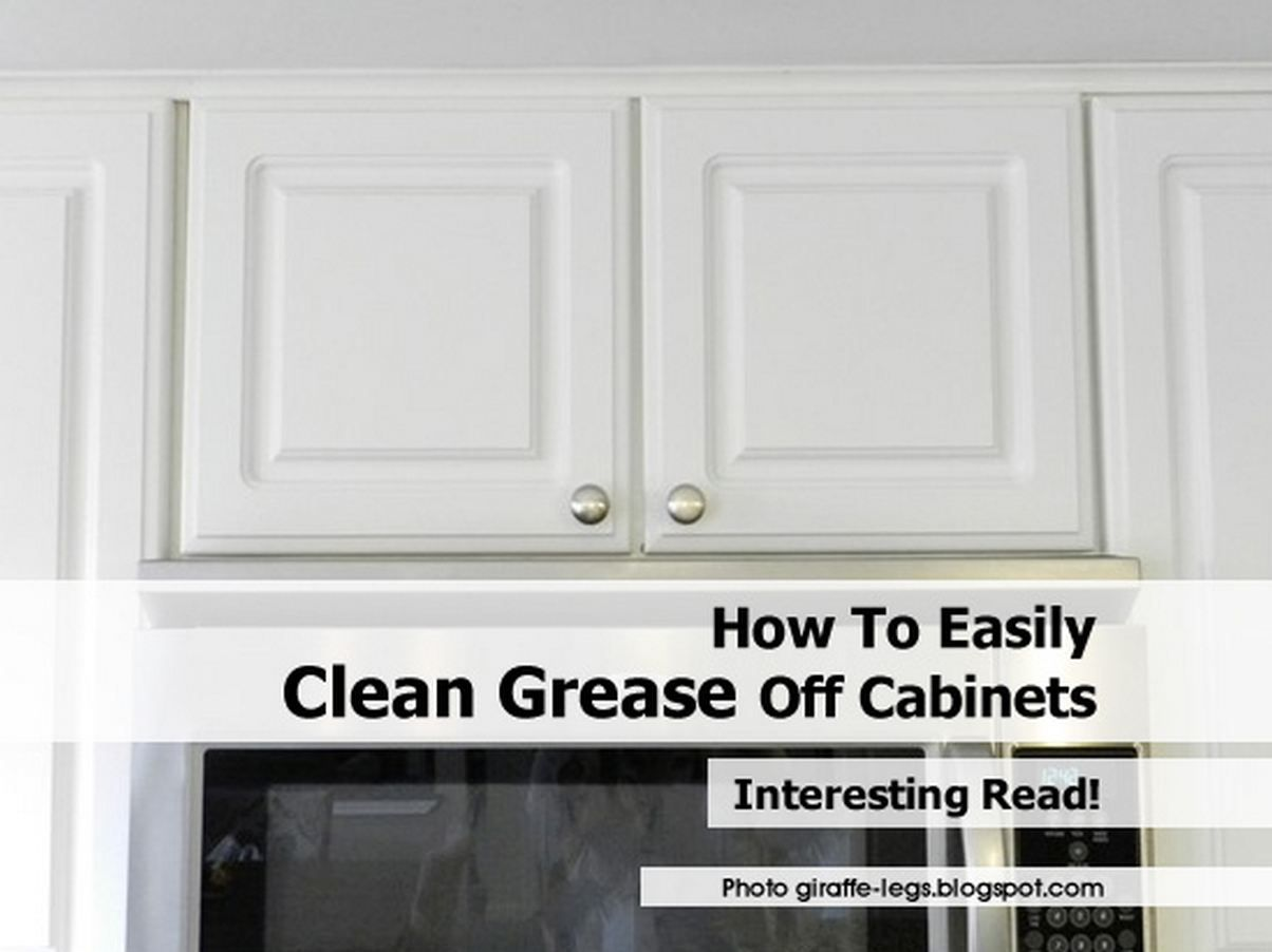 Nobody Likes Sticky Grease On Kitchen Cabinets Learn How To Remove Grease From Wood Ki In 2020 Cleaning Wooden Cabinets Wooden Kitchen Cabinets Cleaning Wood Cabinets