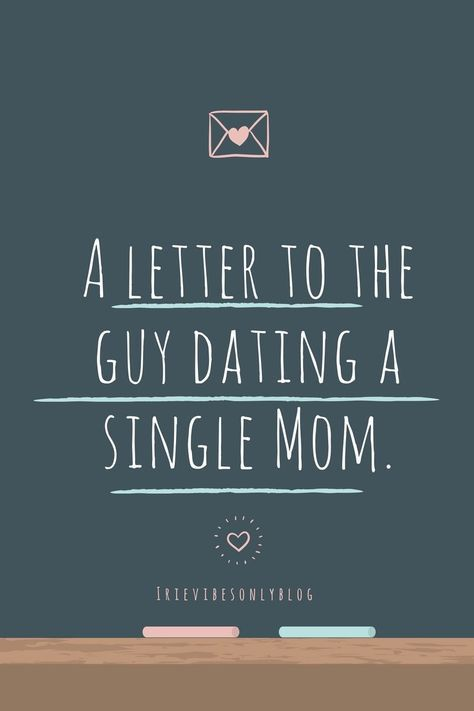 Single mother dating blog male