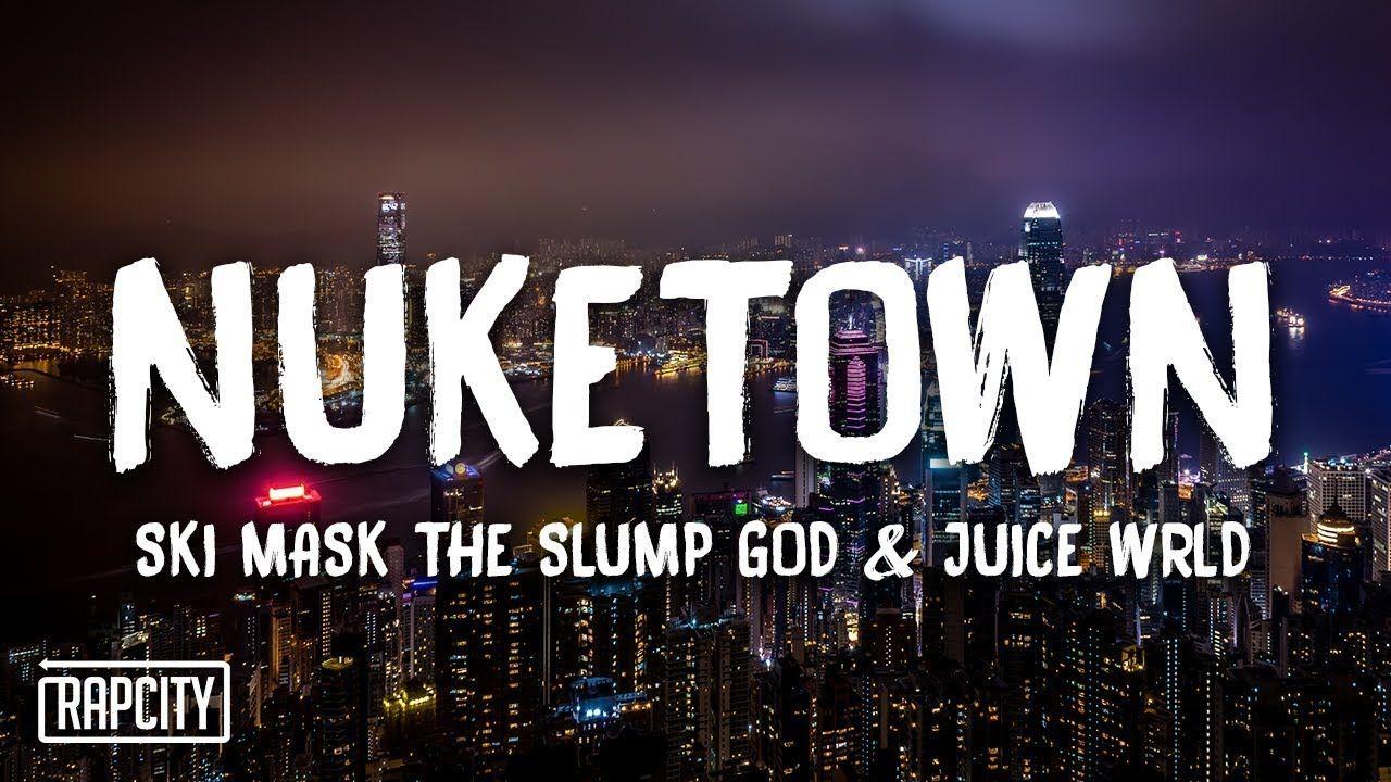 Ski Mask The Slump God Nuketown ft. Juice WRLD December 15