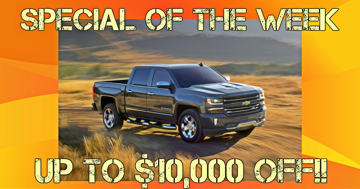 Specialoftheweek New Silverado With Up To 10 000 Off