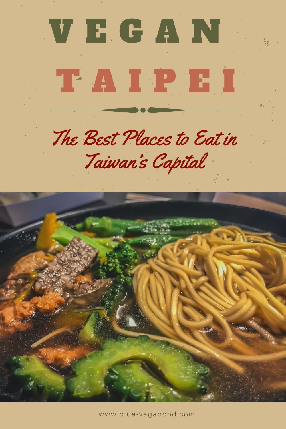 Vegan In Taipei Plant Based Food In Taiwan S Capital Eating Out It In Restaurants Cafes Markets In 2020 Plant Based Recipes Places To Eat Best Places To Eat