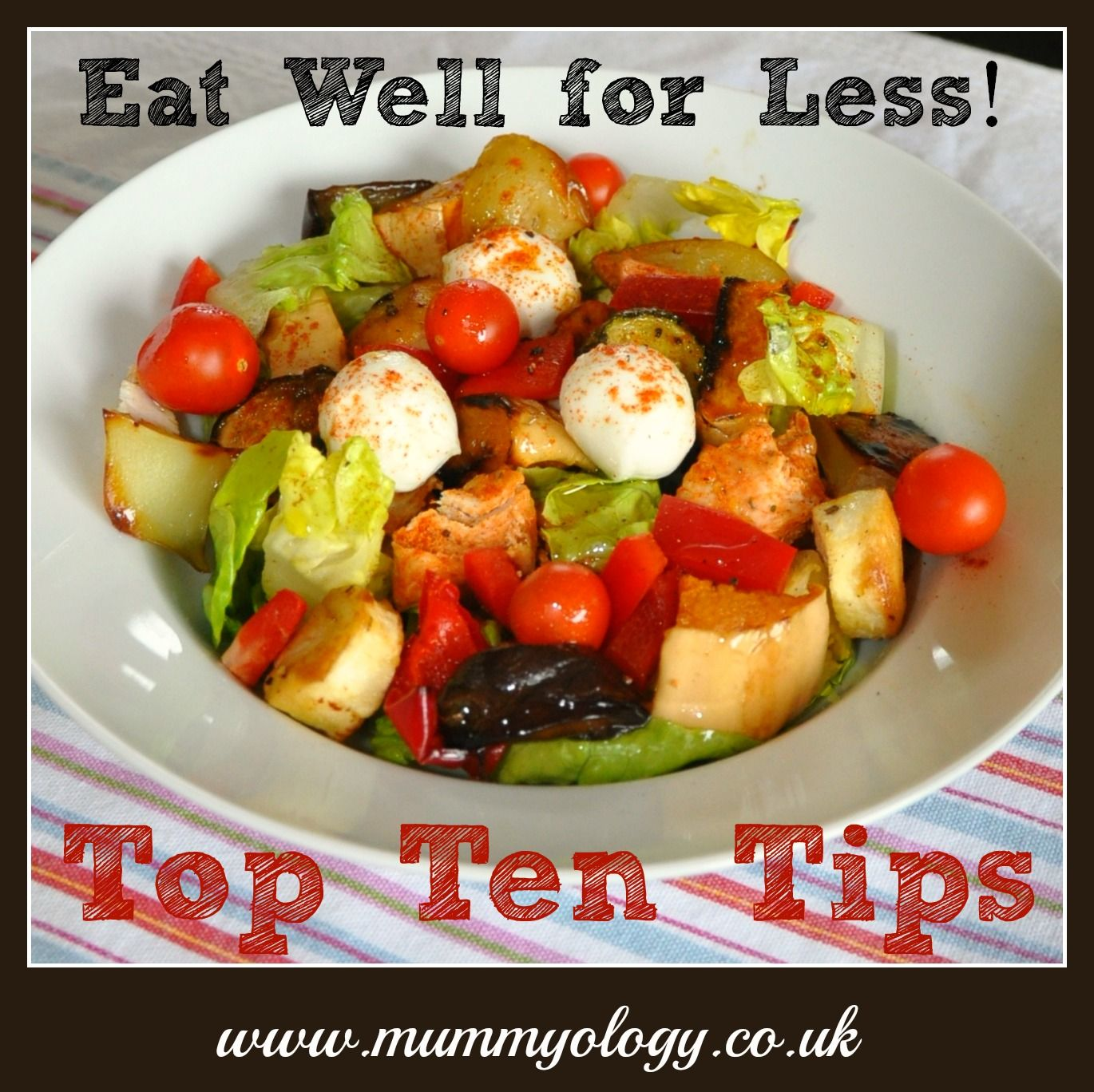 Mummyology:: Eat Well for Less - Top 10 Tips!