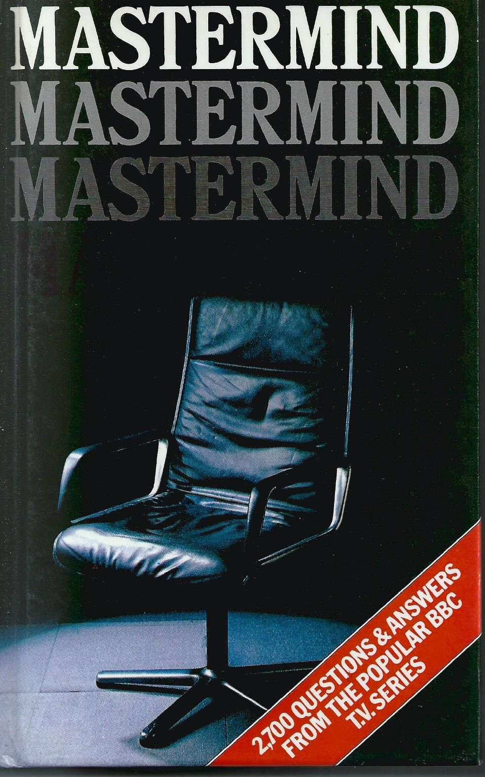 Mastermind Over 2,700 Questions and Answers from the