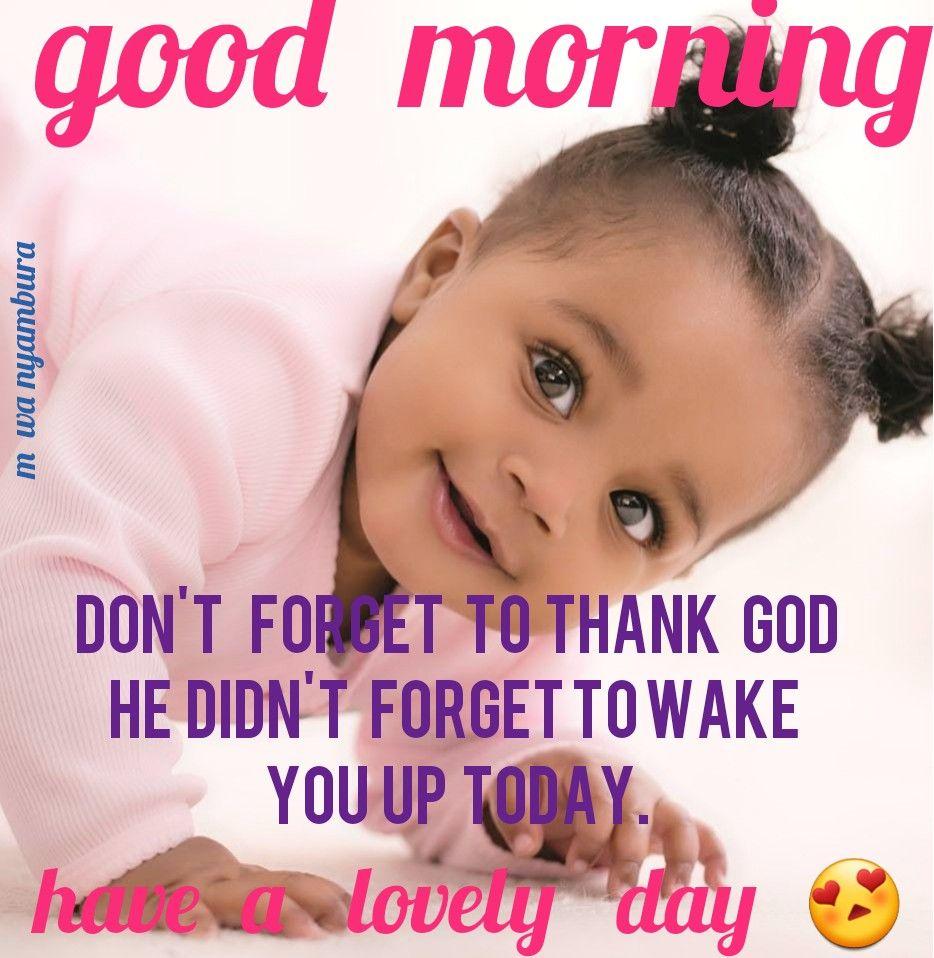 Pin By Paula Evans On M Wa Nyambura Good Morning Quotes Good Morning Quotes For Him Morning Quotes For Him