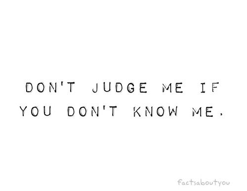 you don't know me #quote