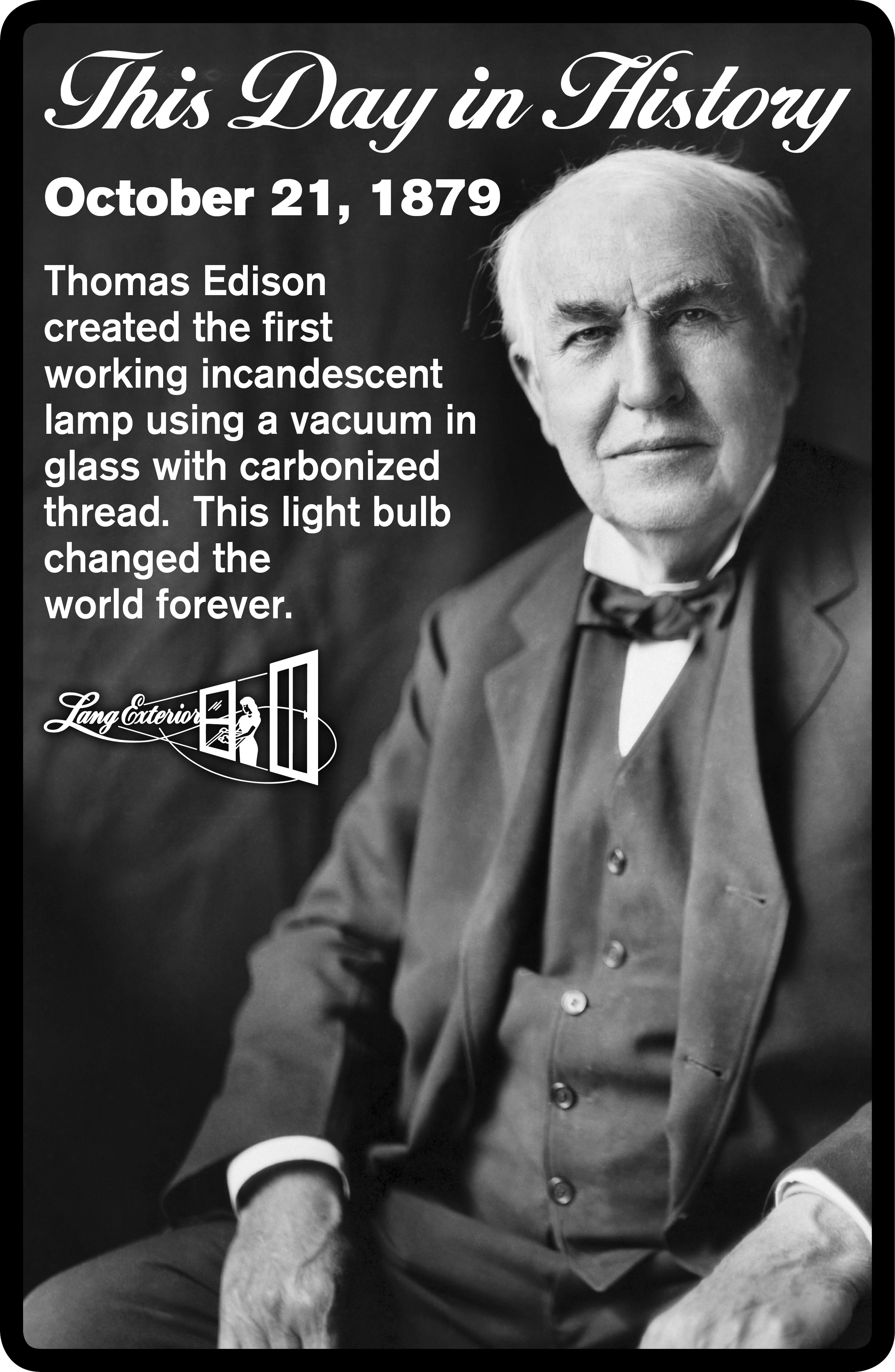 Today In Thomas Edison After 14 Months Of