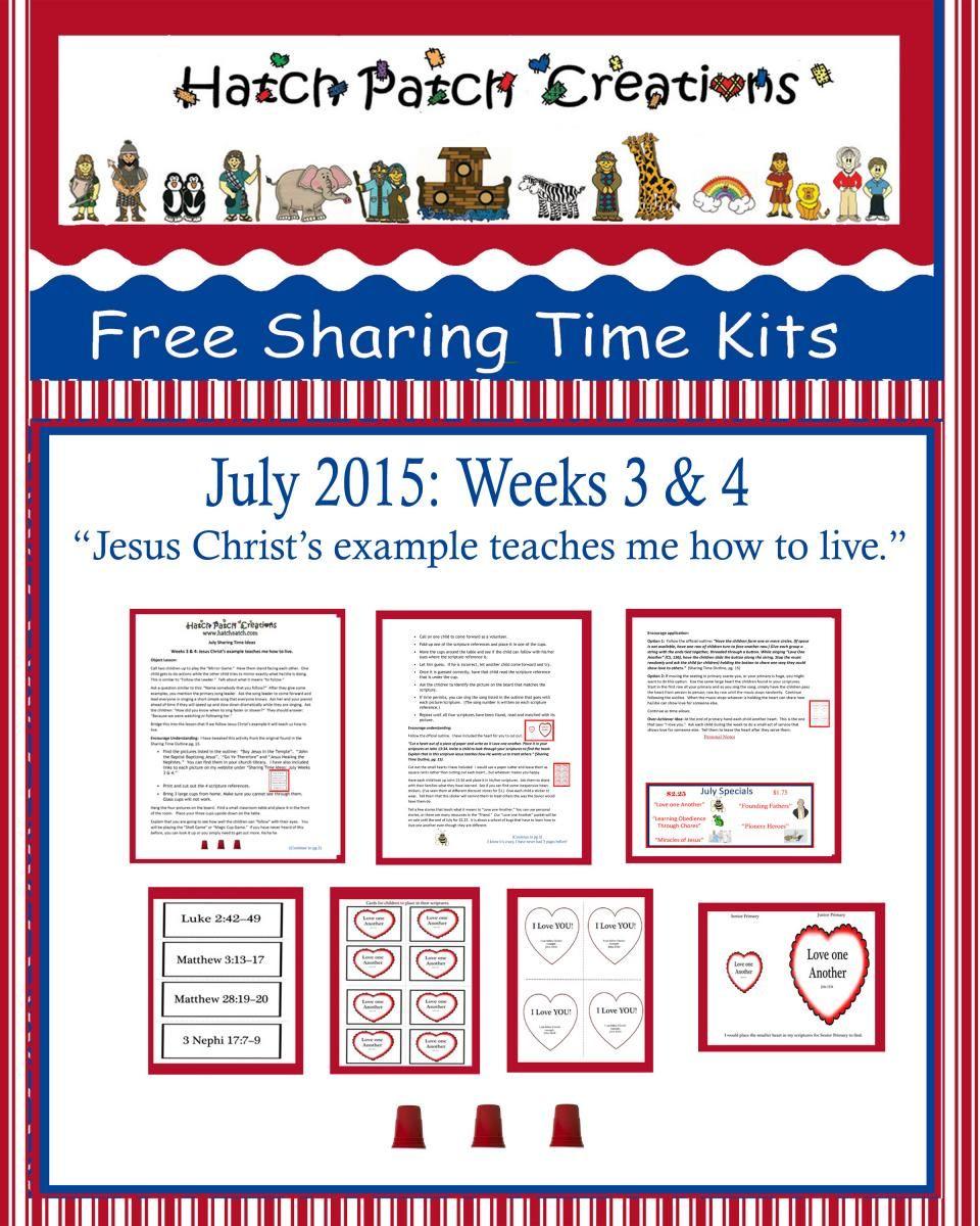 """Free Sharing Time Kit. July Weeks 3 &4. """"Jesus Christ's"""