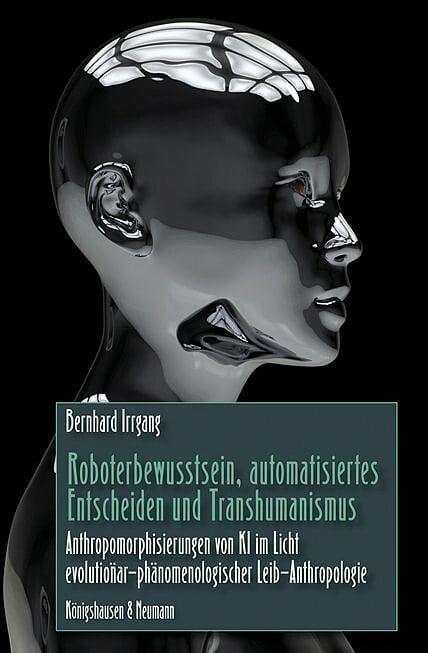 Verschmelzen Mensch und Technik? Gibt es ein außerkörperliches Bewusstsein? Ein Technikphilosoph entwirft eine Philosophie der künstlichen Intelligenz.