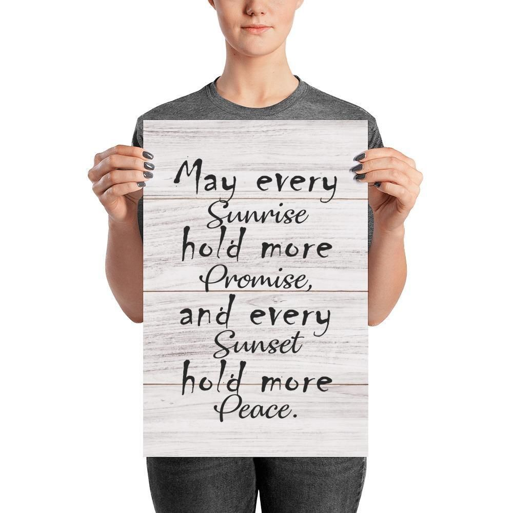 SUNRISE HOLD MORE PROMISE, SUNSET HOLD MORE PEACE Poster Canvas