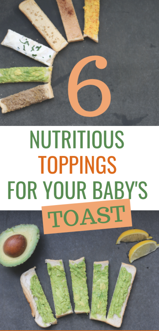Take the humble toast to a totally new nutritional level with these 6 nutritious toppings, and you get different finger food ideas for your baby with the varied nutritional values. Additional bonus: your baby's taste buds will get super excited about the spice combos! Which is your baby's favorite toast topping? - Feeding Bytes #babyledweaning #blw #fingerfoodideas #babyfingerfood #babyfood #toasttoppings