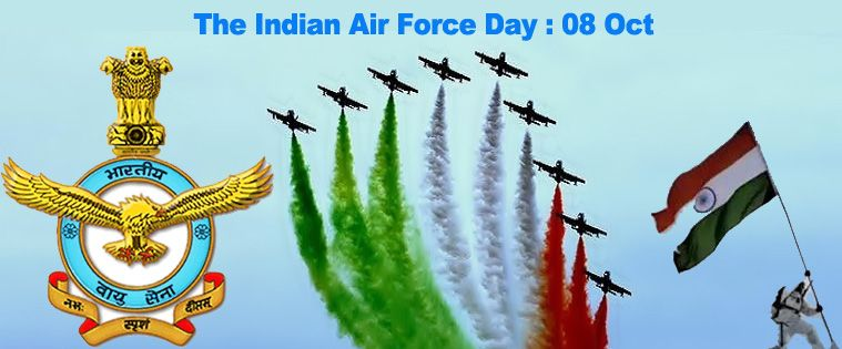 The Indian Air Force Day October 8th Independence Day India Happy Independence Day India Republic Day India