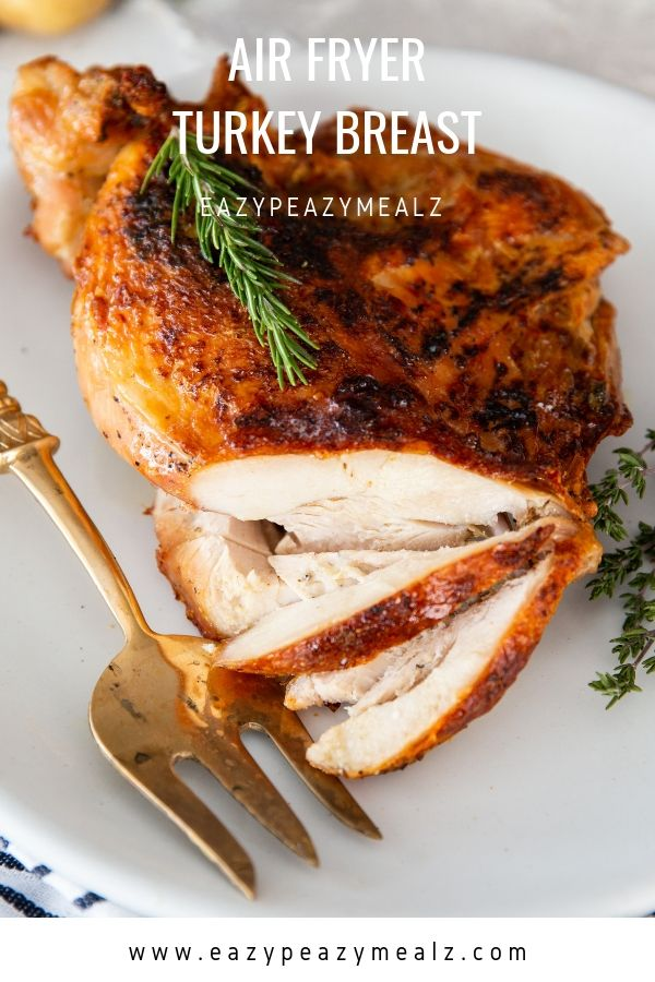 Air Fryer Turkey Breast - Easy Peasy Meals -   17 air fryer rotisserie turkey breast recipes ideas