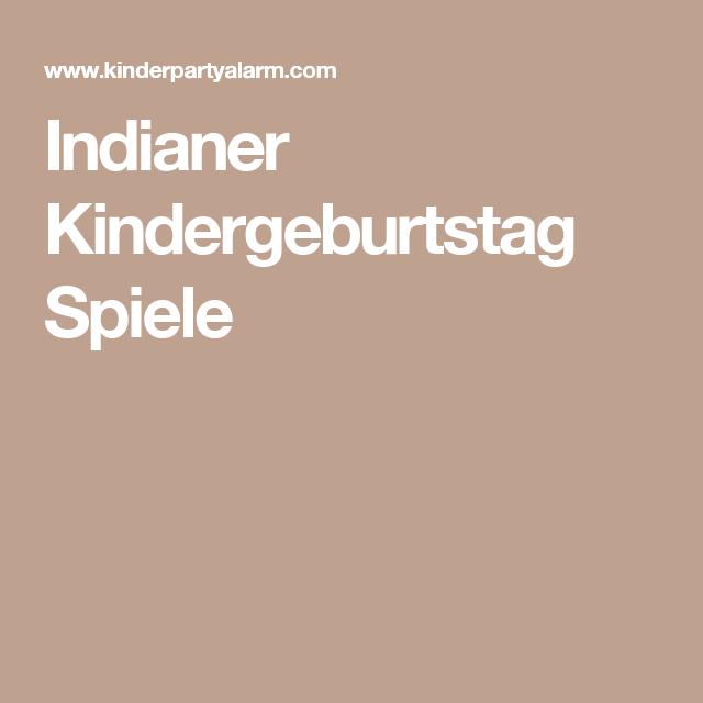 indianer kindergeburtstag spiele kinderkram pinterest kindergeburtstag spiele geburt und. Black Bedroom Furniture Sets. Home Design Ideas