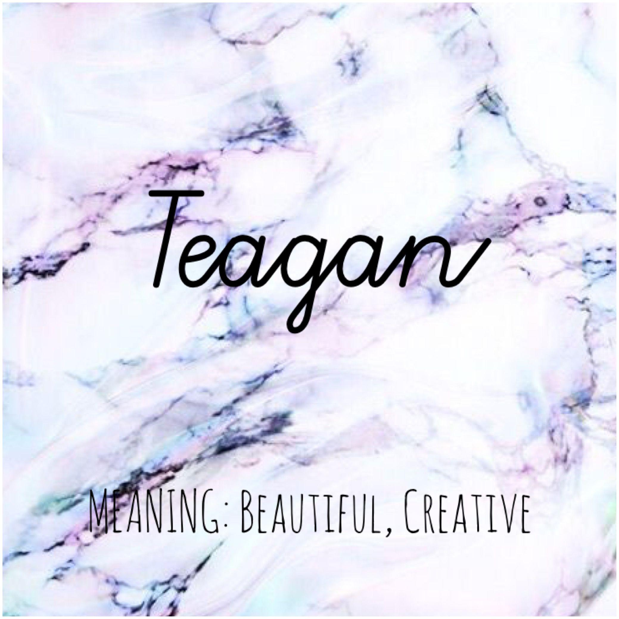 TEAGAN #Names #Teagan #BabyNames   •NAMES•   Cute baby names