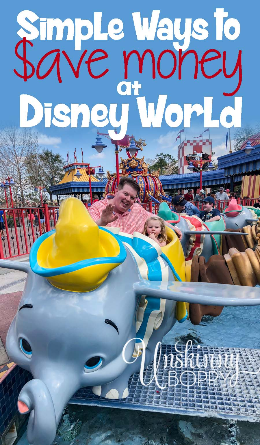 Creative Ways to Save Money on a Disney Vacation – Unskinny Boppy