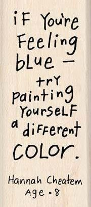 Paint yourself a different color.