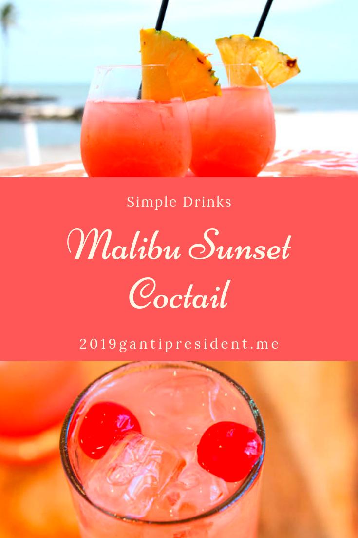 Easy Malibu Sunset Coctail Best Recipes Malibu sunset