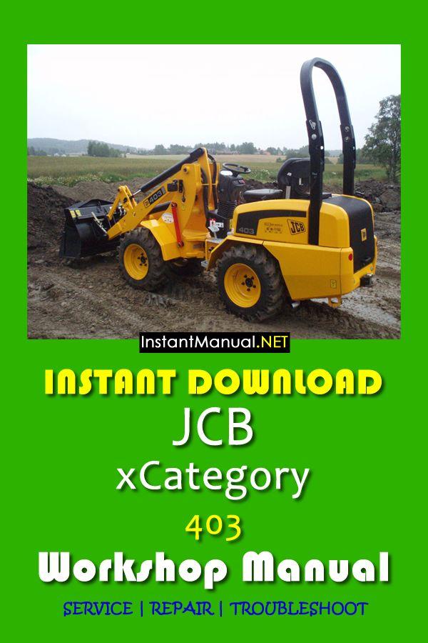 Instant download JCB Wheel Loader 403 workshop manual. This ... on jcb 525 50 wirng diagram, jcb backhoe wiring schematics, cummins engine diagram, hyster forklift diagram, jcb tractor, jcb battery diagram, jcb skid steer diagrams, jcb parts diagram, jcb transmission diagram,