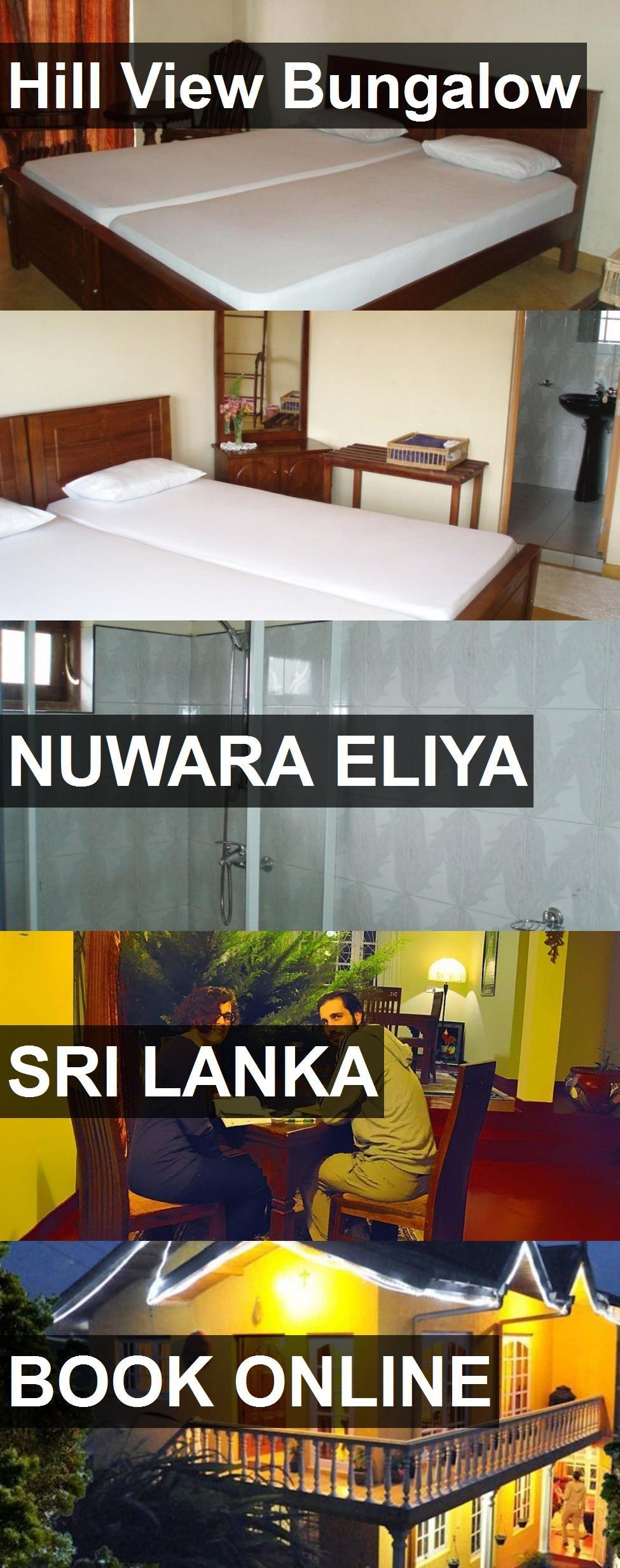 Hotel Hill View Bungalow in Nuwara Eliya, Sri Lanka. For