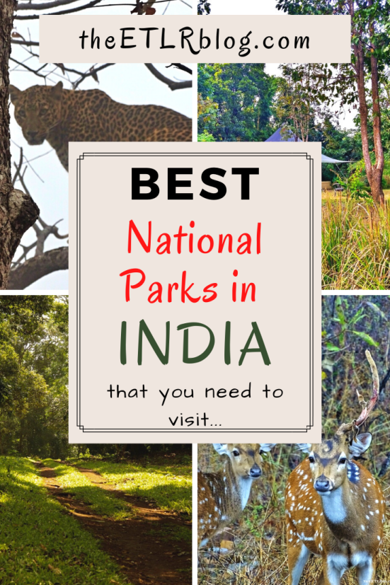 Best National Parks In India That You Should Visit Theetlrblog National Parks Tourism India Wildlife Tourism