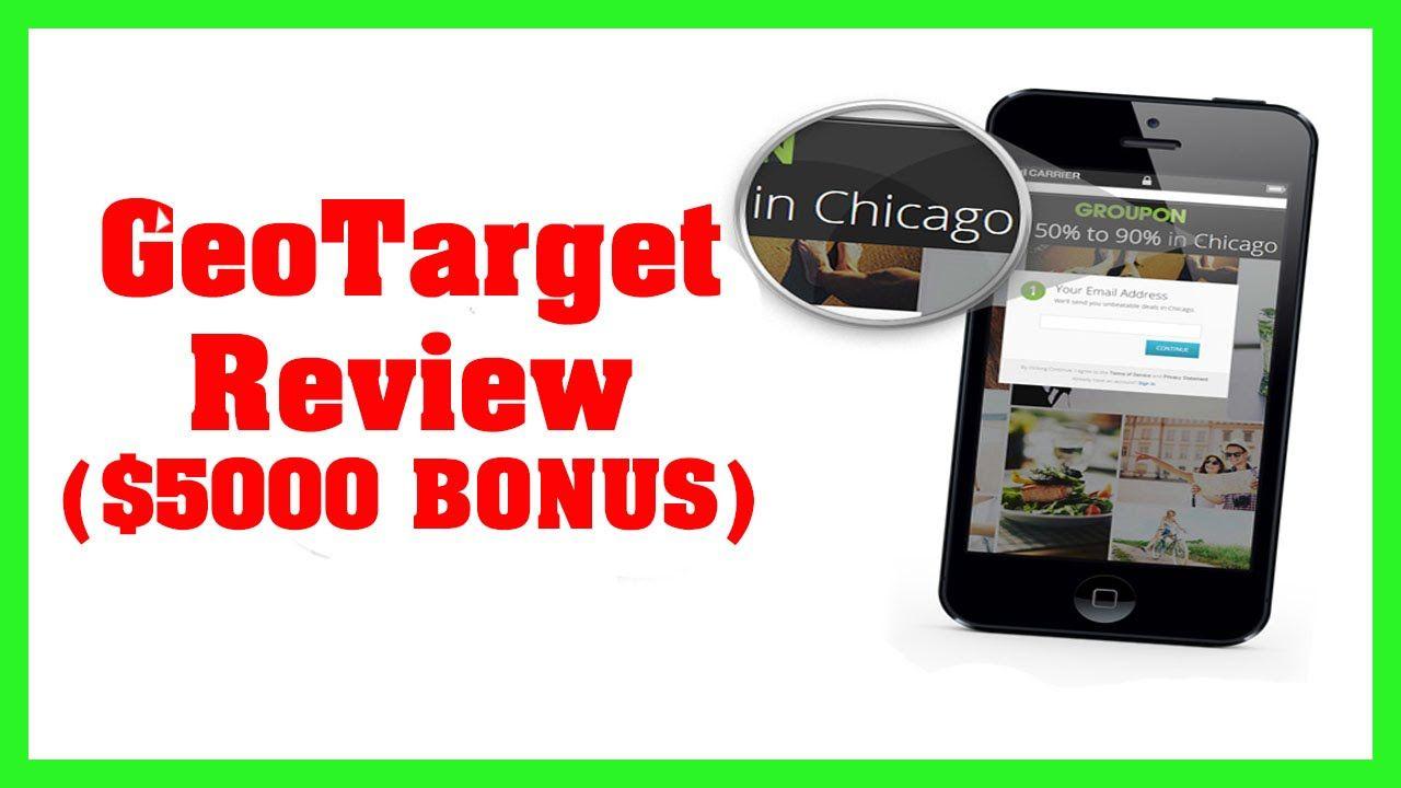 [NEW] GeoTarget Review ($5000 BONUS)