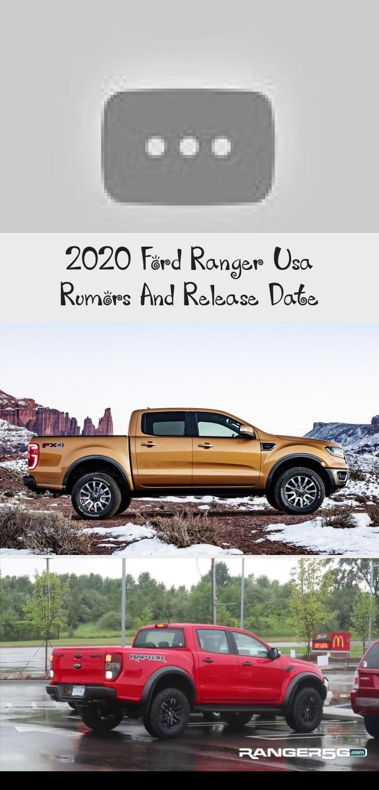 2020 Ford Ranger Usa Rumors And Release Date Cars in