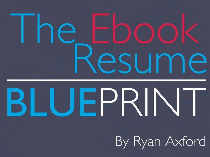 The ebook resume blueprint by ryan axford via slideshare digital explore resume digital media and more malvernweather Images