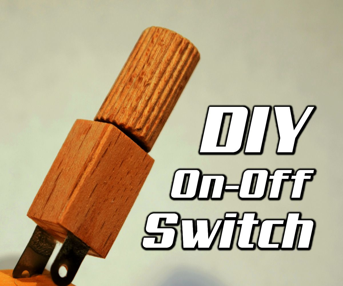 DIY On-Off Switch | Potential Projects | Pinterest | Thin plywood ...