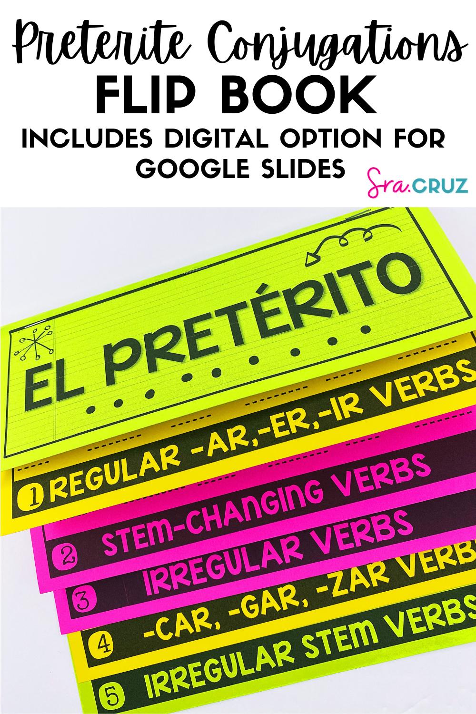 Preterite Conjugations Flip Book And Graphic Organizer With Digital Option Flip Book Conjugation Practice Graphic Organizers [ 1500 x 1000 Pixel ]