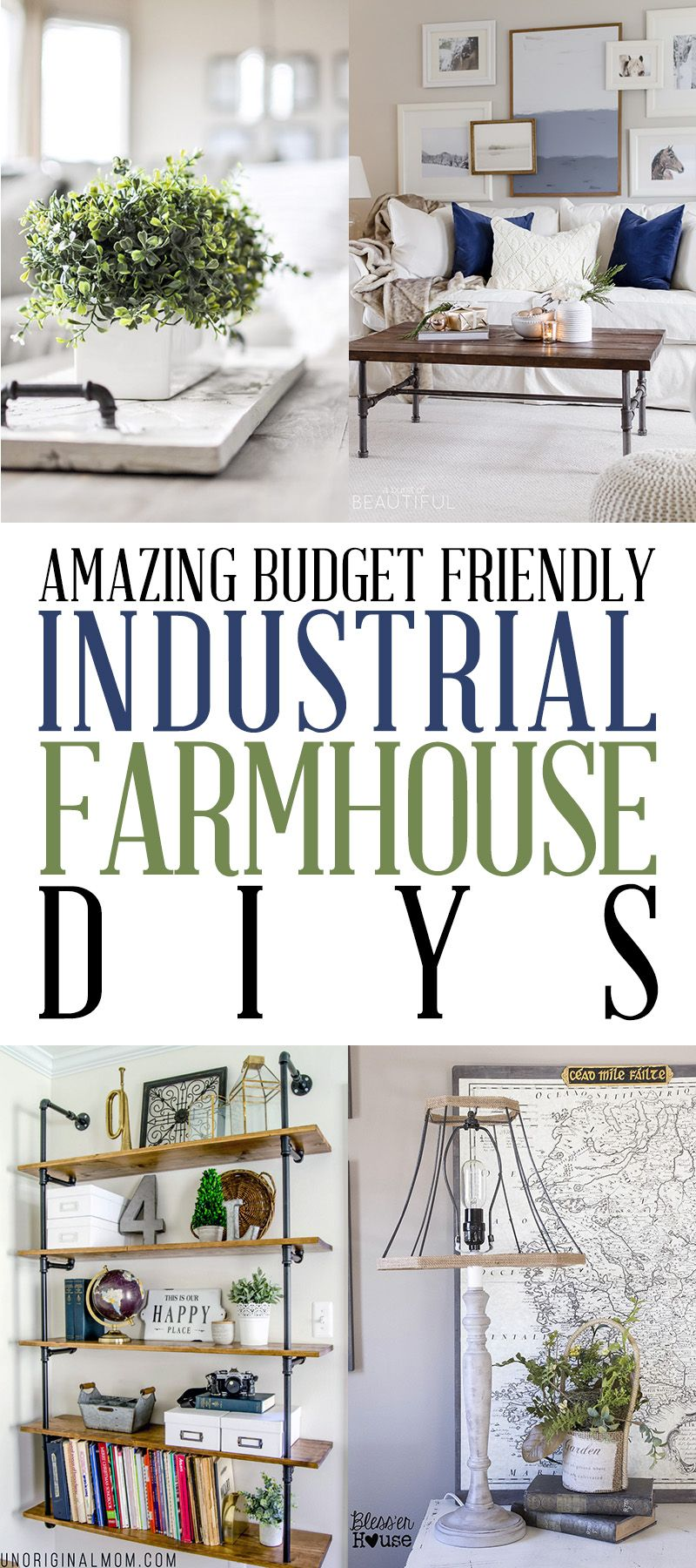 Amazing Budget Friendly Industrial Farmhouse DIYS