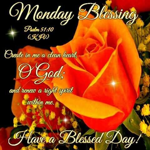 Psalm 51:10 | Monday blessings, Morning blessings, Good night blessings