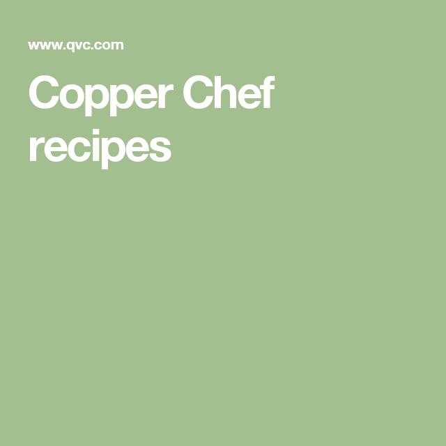 Copper Chef Recipes Recipes Copper Chef Pinterest Chef