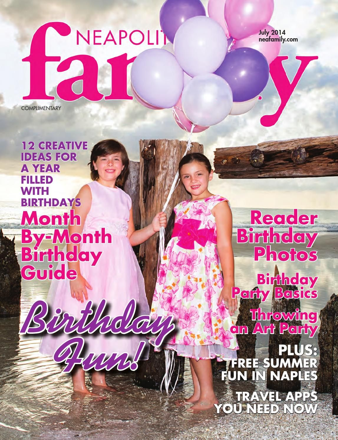 Neapolitan Family Magazine July 2014 Great Information For Families Living In Or Visiting Naples Florida This Month Birthday Fun