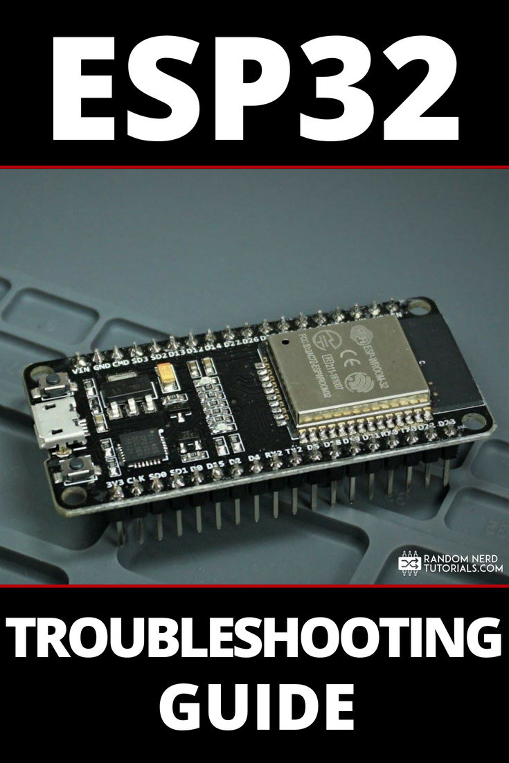 Troubleshooting guide for the ESP32 using Arduino IDE
