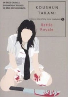 Battle Royale – Koushun Takami