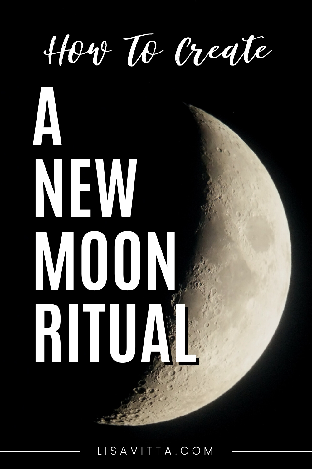 8 Steps To Creating A New Moon Ritual