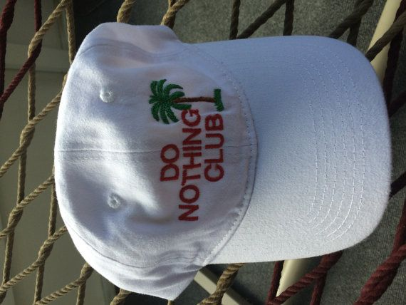 Do Nothing Club Hat White Hats Etsy Hat Sunglasses