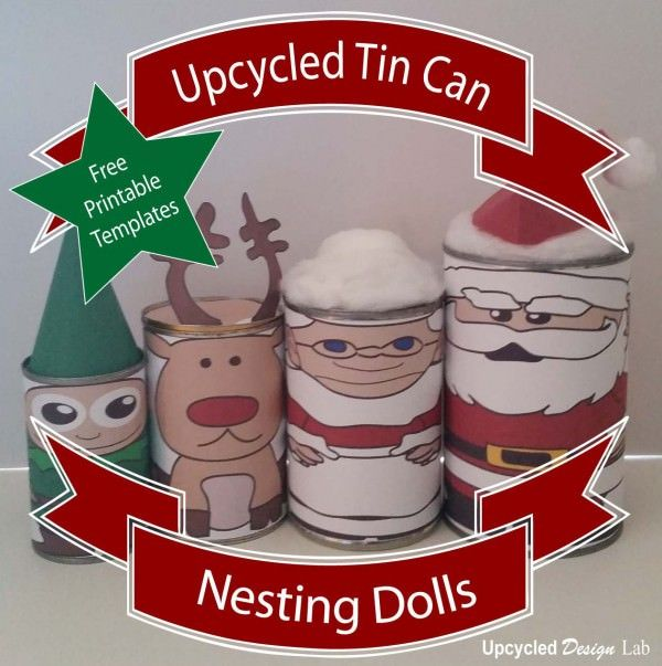 Upcycled tin can christmas nesting dolls free printable free upcycled tin can christmas nesting dolls free printable christmas treatsdiy solutioingenieria Image collections