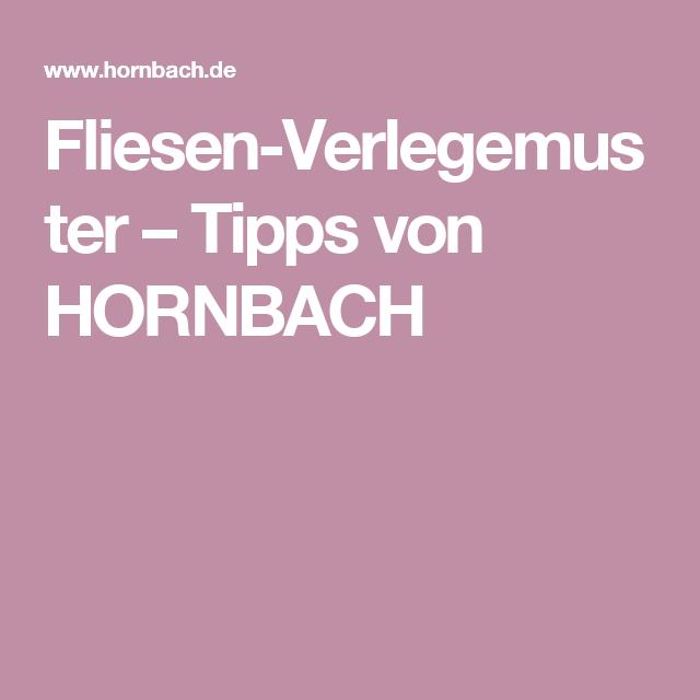 FliesenVerlegemuster Tipps Von HORNBACH Tiles Pinterest - Hornbach fliesen katalog