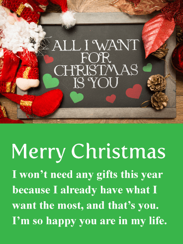All I Want Is You Romantic Merry Christmas Card Birthday Greeting Cards By Davia Christmas Greetings Messages Merry Christmas Card Christmas Cards