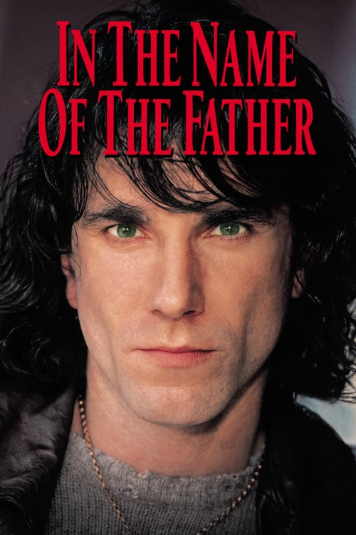 Stream In The Name Of The Father Movie 1993 Full Length Watch Online Free Hq Dvdrip In The Name Of The Father In 2020 Day Lewis Streaming Movies Irish Movies
