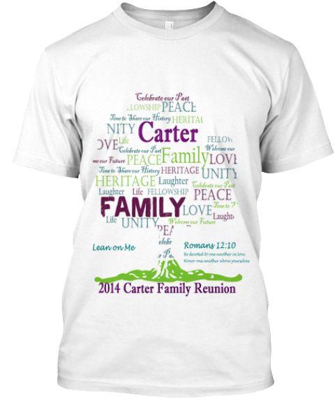 8bdc951b9ea Carter Family Reunion T-Shirts | Family reunion tshirts | Family ...