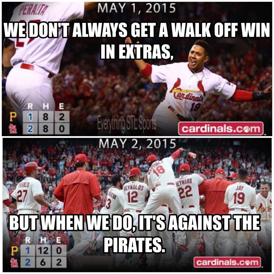 We Don T Always Get A Walk Off Win In Extra Innings But When We Do It S Against The Pirates St Louis Baseball Stl Cardinals Cardinals