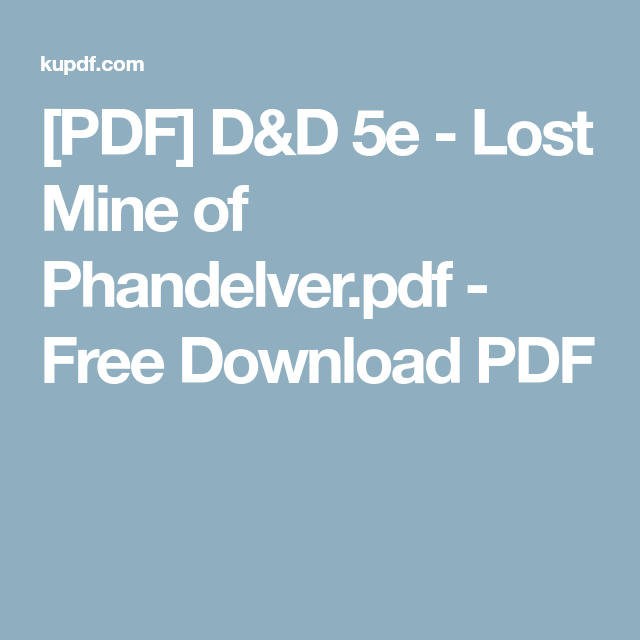 PDF] D&D 5e - Lost Mine of Phandelver pdf - Free Download