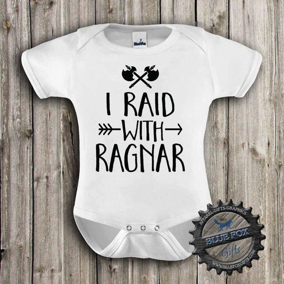 725249f9 I Raid with Ragnar,Funny baby clothing,Geekery baby,Viking baby ...