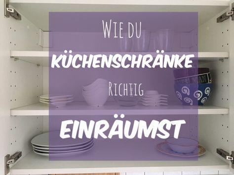 Küchenschränke Organisieren wie du küchenschränke richtig einräumst und organisierst aufräumen